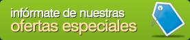Infórmate de nuestras ofertas especiales